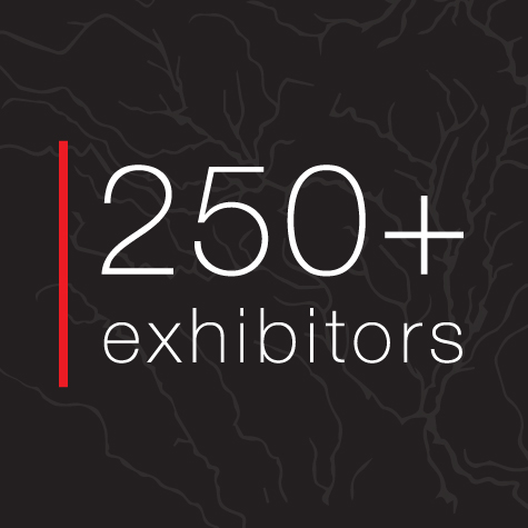 250+ Exhibitors